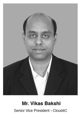 Cloud4C appoints Vikas Bakshi as Senior Vice President to foster alliances in Americas, Europe and India