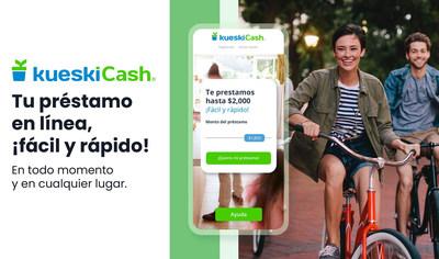 Kueski Cash - el nuevo nombre de los préstamos de Kueski