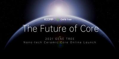Conferencia de lanzamiento global en línea de Nano-tech Ceramic Core 2021 (PRNewsfoto/ICCPP)