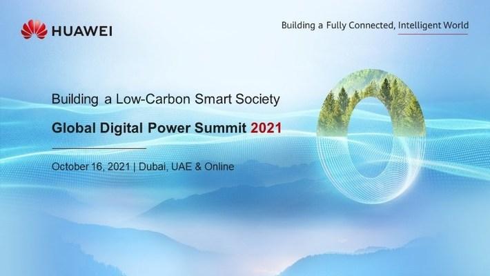En la Cumbre Global de Energía Digital de Huawei 2021, que se inaugurará el 16 de octubre en Dubái (PRNewsfoto/Huawei Digital Power)